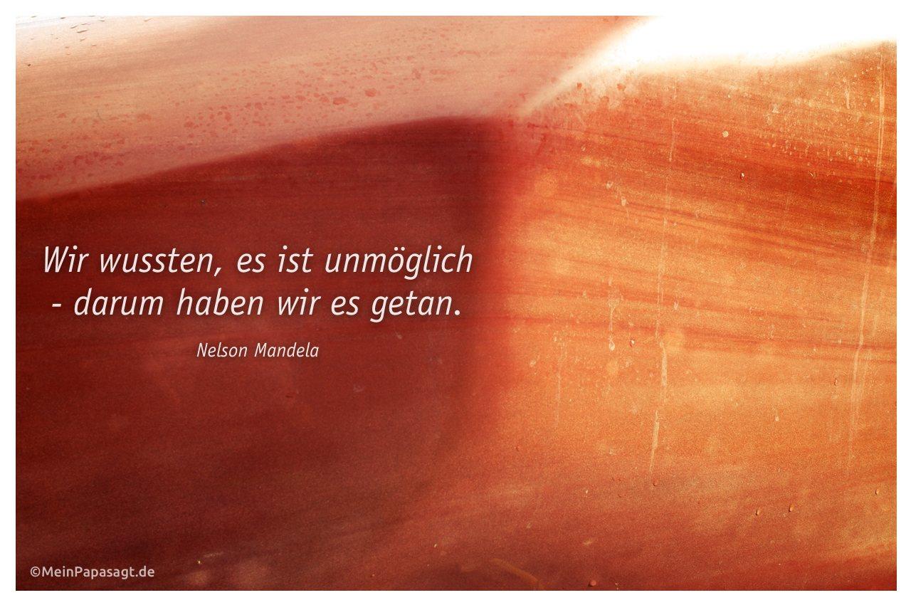 Stein im Berliner Tiergarten mit dem Mandela Zitat: Wir wussten, es ist unmöglich - darum haben wir es getan. Nelson Mandela