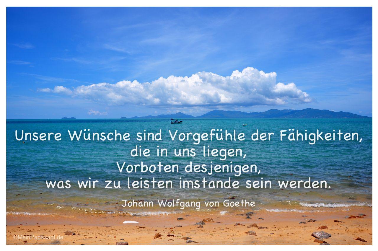 Strand von Koh Samui mit dem Goethe-Zitat: Unsere Wünsche sind Vorgefühle der Fähigkeiten, die in uns liegen, Vorboten desjenigen, was wir zu leisten imstande sein werden. Johann Wolfgang von Goethe