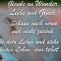 Glaube an Wunder, Liebe und Glück...