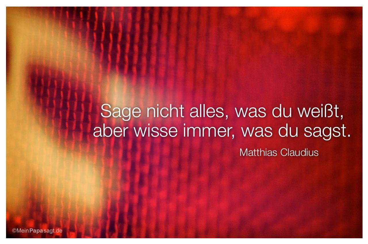 Bremslicht mit dem Zitat: Sage nicht alles, was du weißt, aber wisse immer, was du sagst. Matthias Claudius