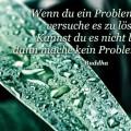 Wenn du ein Problem hast...