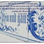 Alte Küchenfließen mit dem Gerhard Wehr Zitat: Spirituelle Literatur verlangt eine ihr gemäße Weise des Lesens und des Verarbeitens. Die bloße Kenntnisnahme von Sachverhalten und Wissenskomplexen verfehlt das Wesentliche. Gerhard Wehr