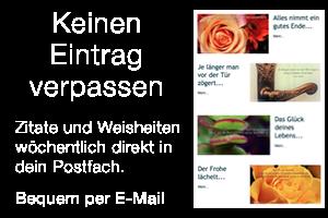 Weisheiten Zitate und Sprüche mit Bild bequem per E-Mail