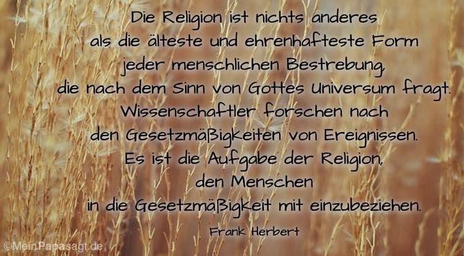 Die Religion ist nichts anderes…