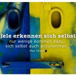 Alte Lagertür mit dem Max Frisch Zitat: Viele erkennen sich selbst, nur wenige kommen dazu, sich selbst auch anzunehmen. Max Frisch