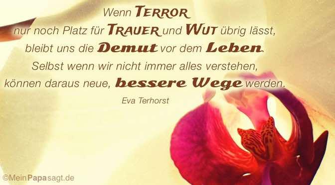Wenn Terror nur noch Platz für Trauer und Wut übrig lässt…