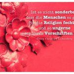 Alt Berliner Tür mit dem Lichtenberg Zitat: Ist es nicht sonderbar, dass die Menschen so gerne für die Religion fechten, und so ungerne nach ihren Vorschriften leben? Georg Christoph Lichtenberg