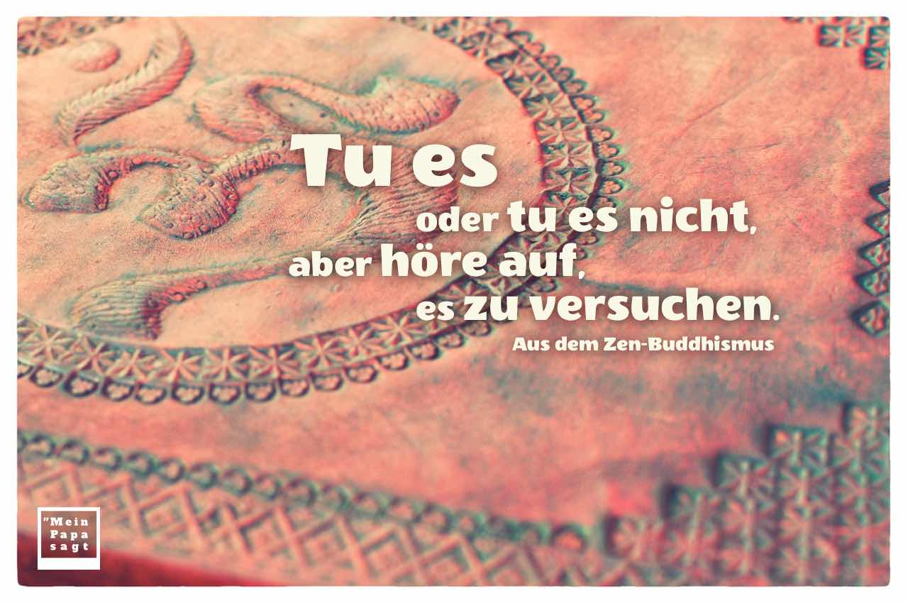 Leder Kladde mit Om-Symbol und dem buddhistischen Spruch: Tu es oder tu es nicht, aber höre auf, es zu versuchen. Aus dem Zen-Buddhismus
