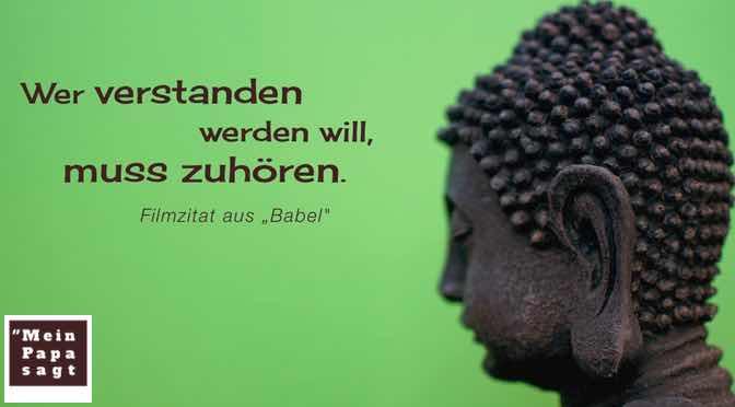 Wer verstanden werden will, muss zuhören…