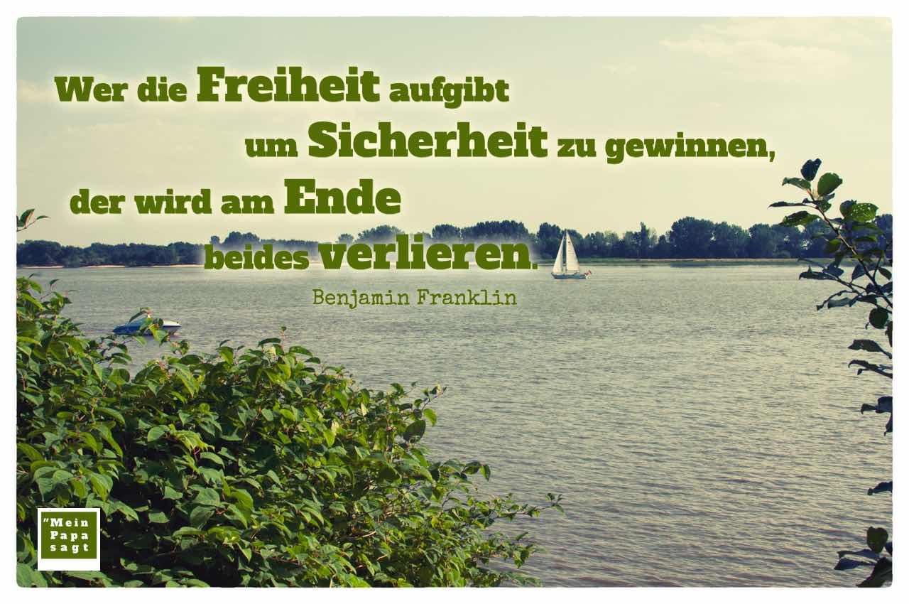 Boote auf der Elbe mit dem Franklin Zitat: Wer die Freiheit aufgibt um Sicherheit zu gewinnen, der wird am Ende beides verlieren. Benjamin Franklin