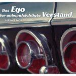 Rücklichter Chevrolet Impala mit dem Tolle Zitat: Das Ego ist der unbeaufsichtigte Verstand. Eckhart Tolle