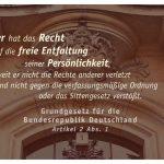 Gericht Charlottenburg mit Justitia: Jeder hat das Recht auf die freie Entfaltung seiner Persönlichkeit, soweit er nicht die Rechte anderer verletzt und nicht gegen die verfassungsmäßige Ordnung oder das Sittengesetz verstößt. Grundgesetz für die Bundesrepublik Deutschland Artikel 2 Abs. 1