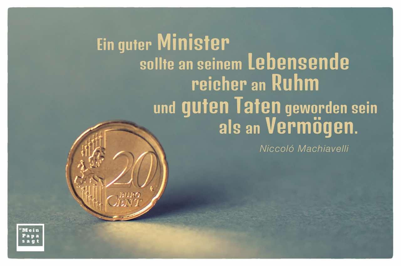 20 EURO Cent mit dem Machiavelli Zitat: Ein guter Minister sollte an seinem Lebensende reicher an Ruhm und guten Taten geworden sein als an Vermögen. Niccoló Machiavelli