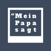 (c) Meinpapasagt.de