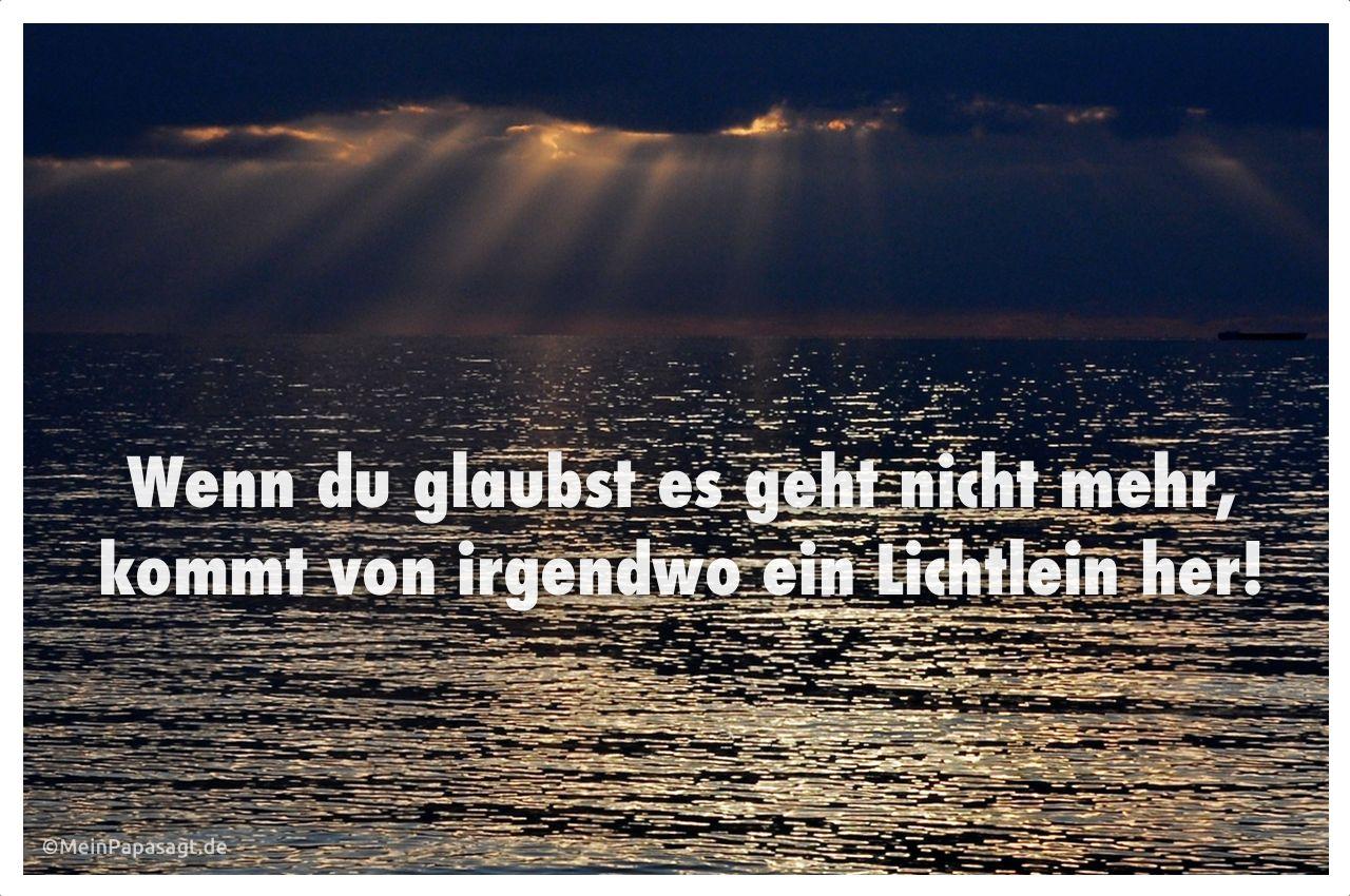 Sonnenuntergang an der Ostsee mit dem Spruch: Wenn du glaubst es geht nicht mehr, kommt von irgendwo ein Lichtlein her!