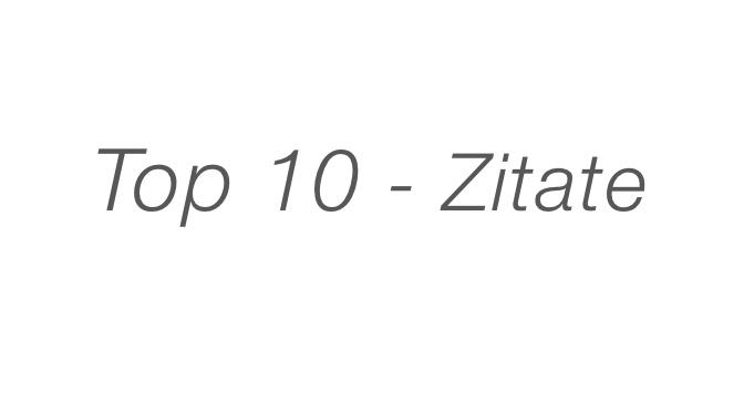 Top 10 – Zitate & Sprüche mit Bild