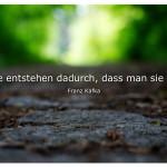 Waldweg mit dem Zitat: Wege entstehen dadurch, dass man sie geht. Franz Kafka