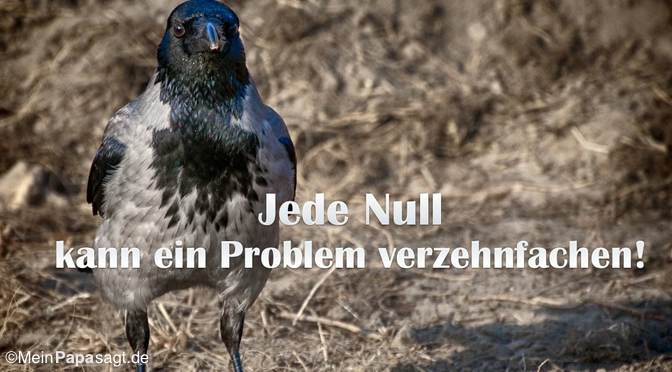 Jede Null…