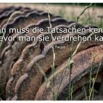 An der Domäne Dahlem mit dem Zitat: Man muss die Tatsachen kennen, bevor man sie verdrehen kann. Mark Twain