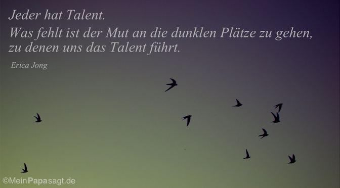 Jeder hat Talent…