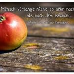 Apfel mit dem Zitat: Der Mensch verlangt nicht so sehr nach Gott als nach dem Wunder. Fjodor Michailowitsch Dostojewski
