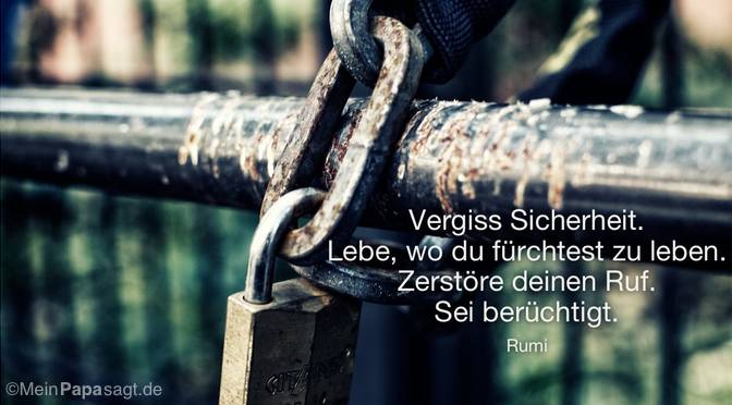 Vergiss Sicherheit…