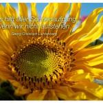 Sonnenblume mit dem Zitat: Was hilft aller Sonnenaufgang, wenn wir nicht aufstehen. Georg Christoph Lichtenberg
