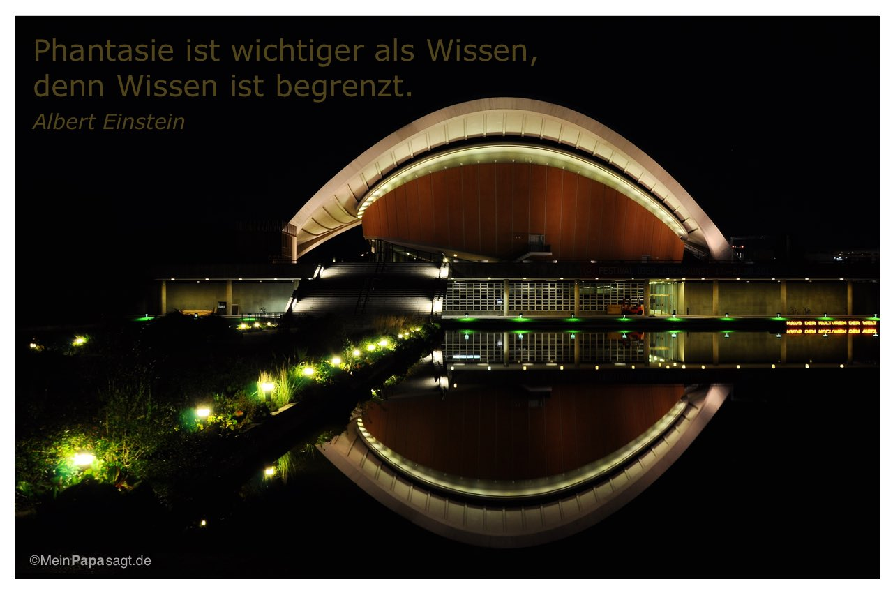 Schwangere Auster Berlin mit dem Albert Einstein Zitat: Phantasie ist wichtiger als Wissen, denn Wissen ist begrenzt. Albert Einstein