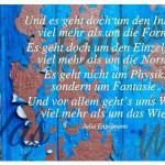 Alte Farbe an einer Tür mit dem Julia Engelmann Zitat: Und es geht doch um den Inhalt, viel mehr als um die Form. Es geht doch um den Einzelfall, viel mehr als um die Norm. Es geht nicht um Physik, sondern um Fantasie. Und vor allem geht's ums Was, viel mehr als um das Wie. Julia Engelmann
