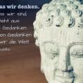 Wir sind, was wir denken...