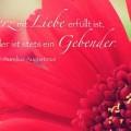 Wessen Herz mit Liebe erfüllt ist ...