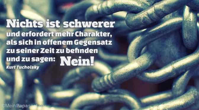 Nichts ist schwerer und erfordert mehr Charakter, als sich…