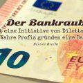 Der Bankraub ist eine Initiative von Dilettanten. Wahre Profis gründen eine Bank...