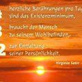 4 herzliche Berührungen pro Tag sind das Existenzminimum...