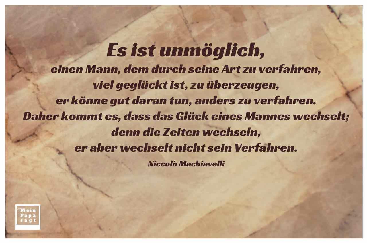 Gewaltig Sprüche Lebensweisheiten Foto Von Stein Mit Dem Machiavelli Zitat: Es Ist