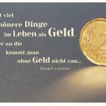 20 Cent Münze mit dem Lembke Zitat: Es gibt viel schönere Dinge im Leben als Geld. Aber an die kommt man ohne Geld nicht ran... Robert Lembke