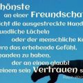 Das Schönste an einer Freundschaft ist nicht die ausgestreckte Hand...