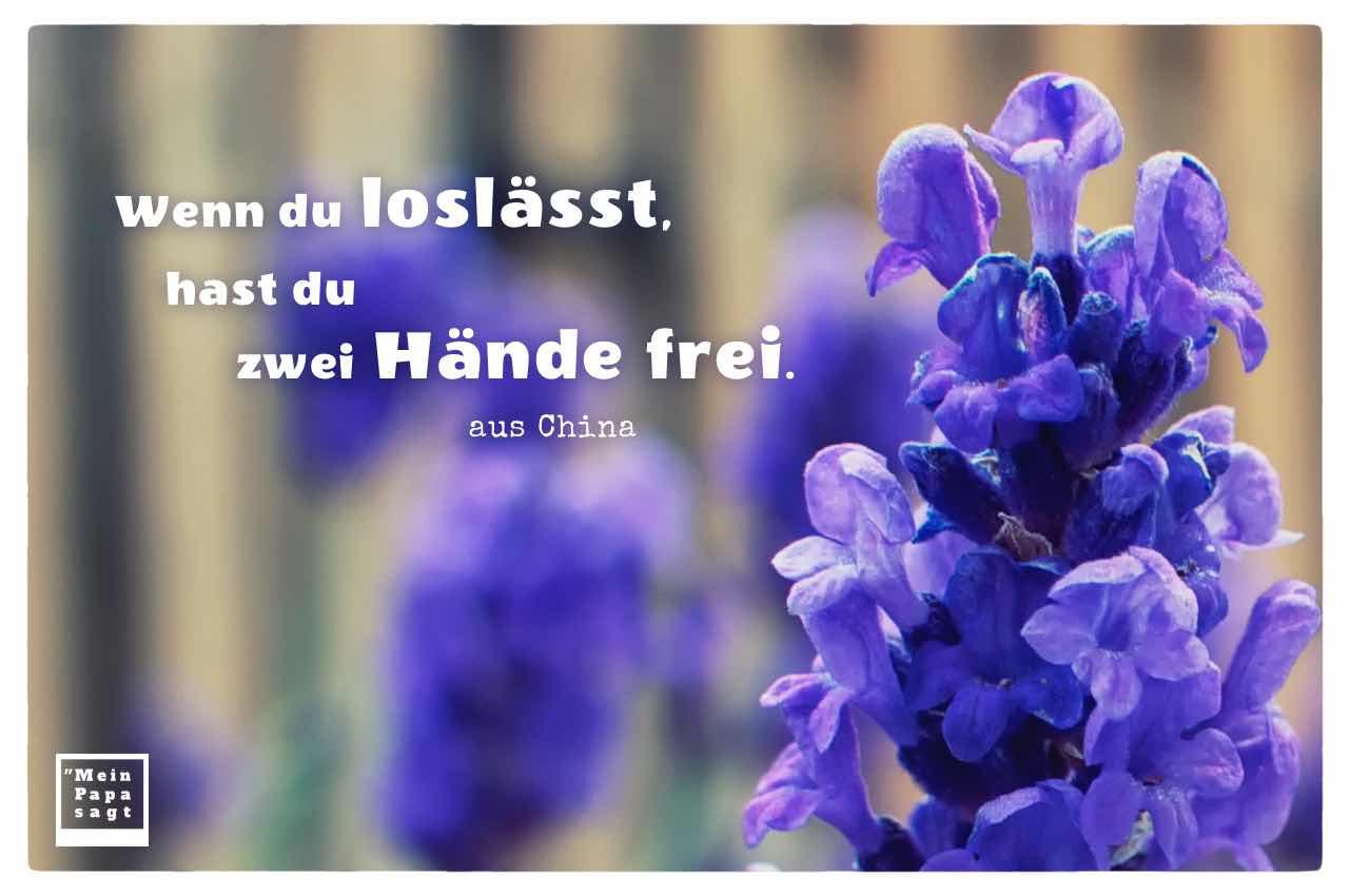Lavendel mit dem Sprichwort: Wenn du loslässt, hast du zwei Hände frei. aus China