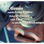 Alte Kaffeemühle mit dem Joyce Zitat: Ein Genie macht keine Fehler. Seine Irrtümer sind Tore zu neuen Entdeckungen. James Joyce