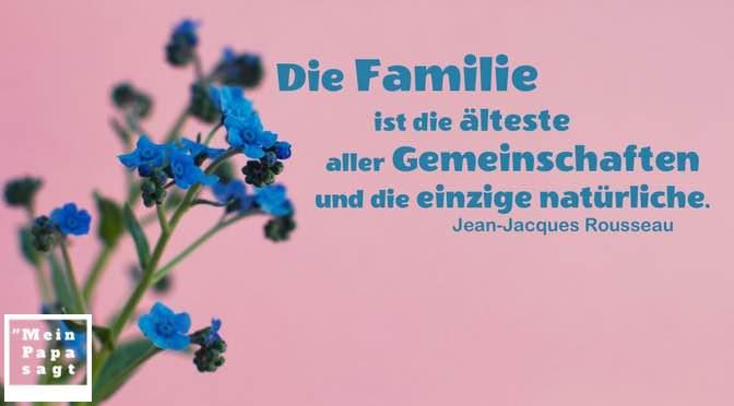 Die Familie ist die älteste aller Gemeinschaften und die einzige natürliche