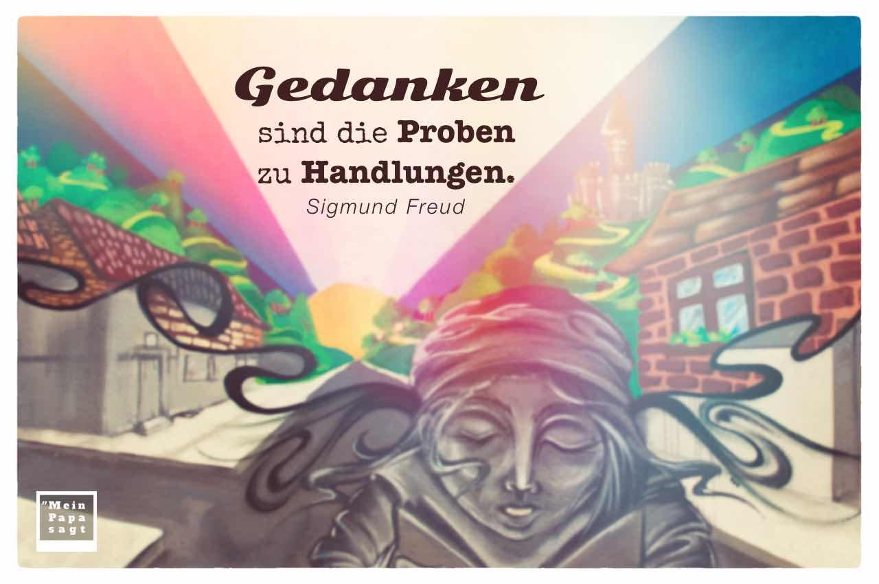 Graffiti mit Buch lesender Frau und dem Freud Zitate Bild: Gedanken sind die Proben zu Handlungen. Sigmund Freud