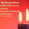 Ich werde Weihnachten in meinem Herzen ehren und versuchen, es das ganze Jahr hindurch aufzuheben
