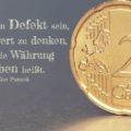 Beitragsbild - Es muss ein Defekt sein, in Geldwert zu denken, wenn die Währung Leben heißt