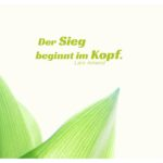 Maiglöckchen mit Amend Zitate Bilder: Der Sieg beginnt im Kopf. Lars Amend
