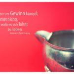 Silber Milchkännchen mit Saint-Exupery Zitate Bilder: Wer nur um Gewinn kämpft, erntet nichts, wofür es sich lohnt zu leben. Antoine de Saint-Exupery