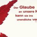 Der Glaube an unsere Kraft kann sie ins unendliche verstärken - Friedrich Schlegel