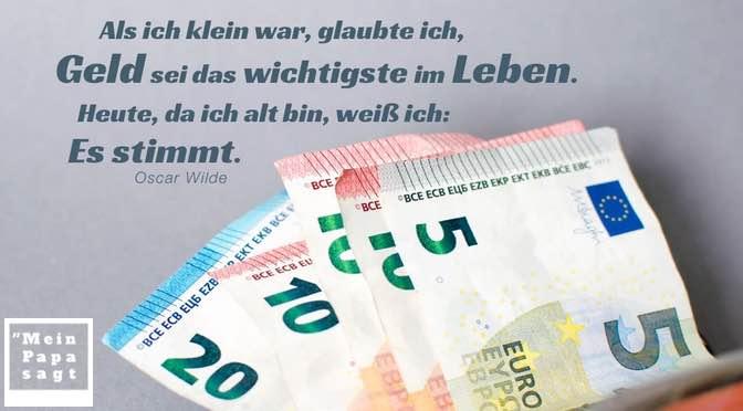 Als ich klein war, glaubte ich, Geld sei das wichtigste im Leben. Heute, da ich alt bin, weiß ich: Es stimmt