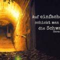 Auf einfache Wege schickt man nur die Schwachen - Hermann Hesse