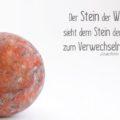 Der Stein der Weisen sieht dem Stein der Narren zum Verwechseln ähnlich - Ringelnatz