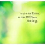 Bäume Wald unscharf mit Rumi Zitate Bilder: Da gibt es eine Stimme, die keine Worte benutzt - höre ihr zu. Rumi